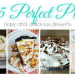 15 Perfect Pies - Easy and Delicious Desserts
