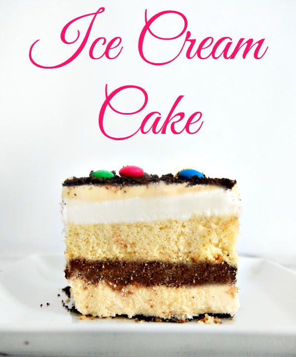 Easy Homemade Ice Cream Cake Recipe