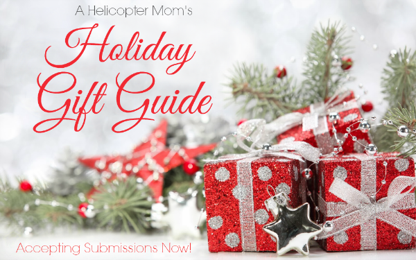 A Helicopter Mom's Holiday Gift Guide 2014