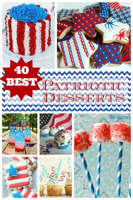 40 BEST 4th of July Desserts and Patriotic Recipes USA Recipes