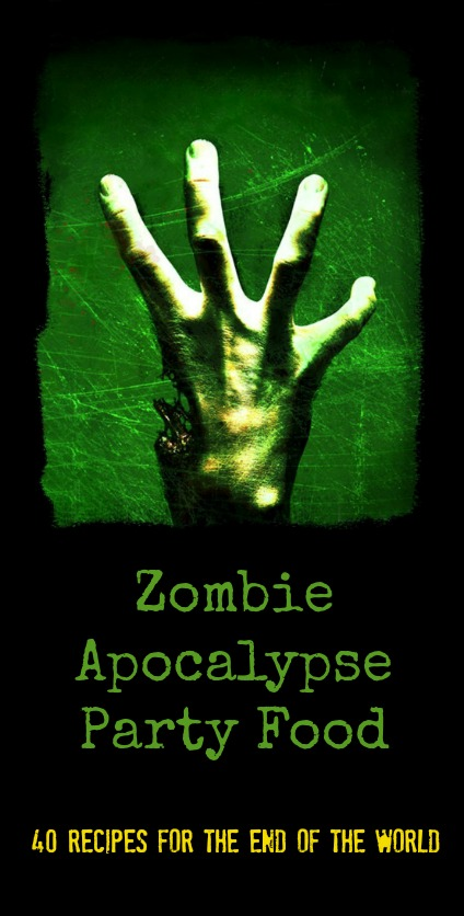 Zombie Recipe Ideas Zombie Apocalypse