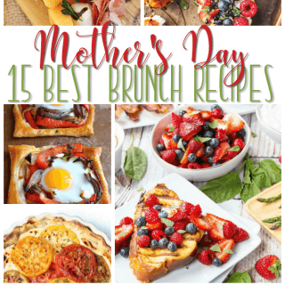 15 Awesome Mother's Day Brunch Recipes Collection