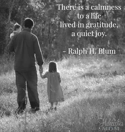 Gratitude Quote - A Helicopter Mom