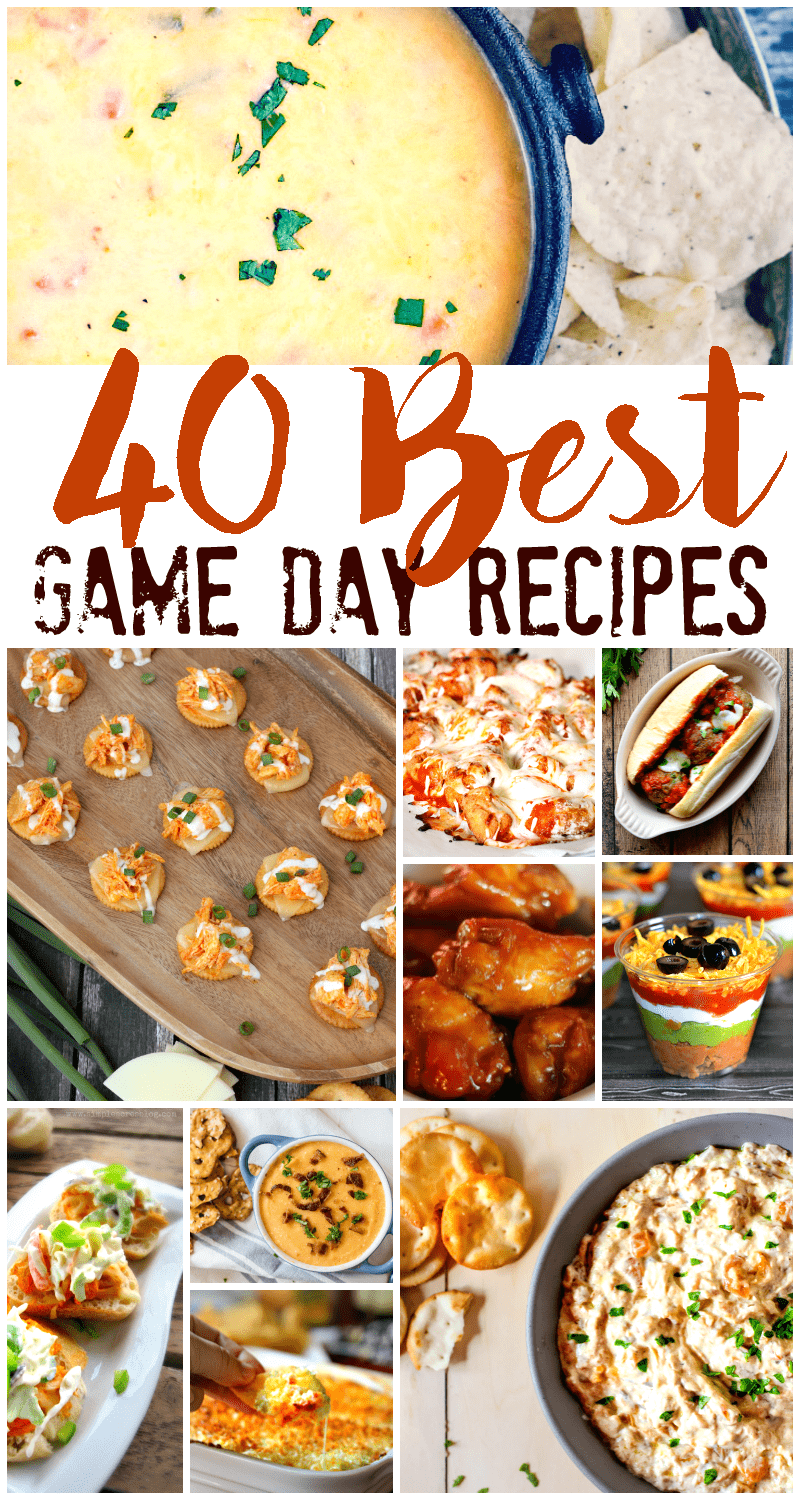 40 Best Game Day Recipes - Super Bowl Apps, Dips, Desserts and more - everything you need for the big game!