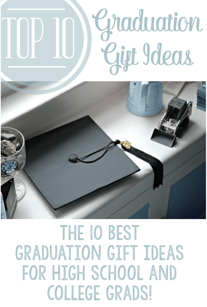top 10 graduation gift ideas college or high school grads - Graduation Gift Ideas