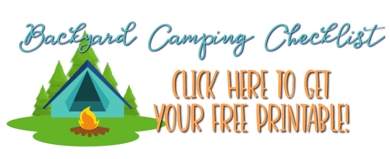 Click Here to Get Backyard Camping Checklist Free Printable