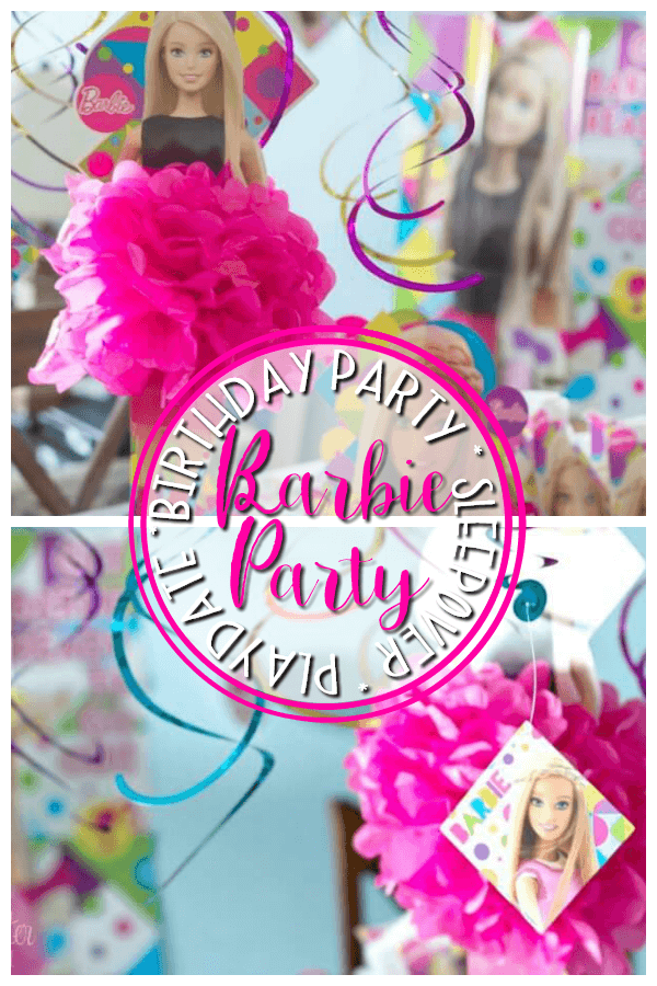 How to Throw the Perfect Barbie Party - birthday party, sleepovers, playdates and more