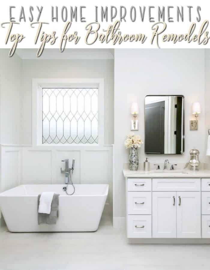 Easy Home Improvements - Top Tips for Bathroom Remodels