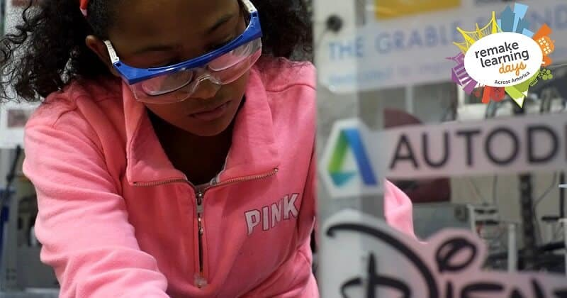 Remake Learning Days Across America STEM Learning Events